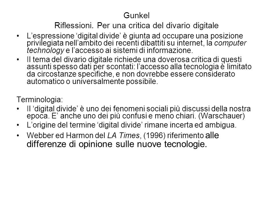 Definizioni Ad esempio, Moore (1995) impiegò digital divide per distinguere fra i sostenitori e i detrattori dellIT.