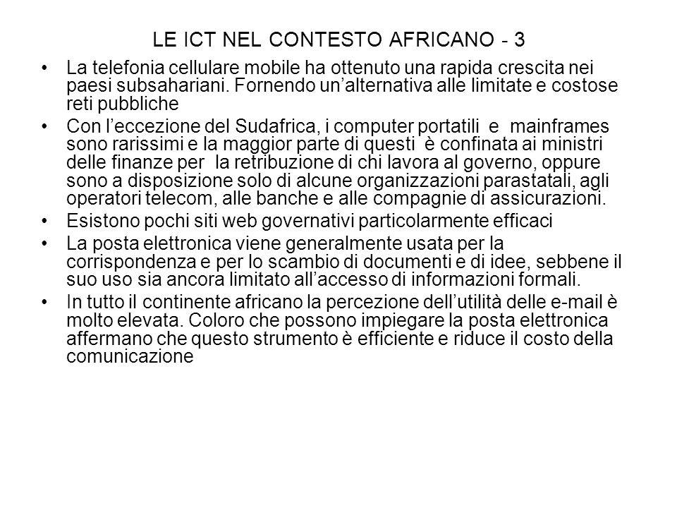 LE ICT NEL CONTESTO AFRICANO - 3 La telefonia cellulare mobile ha ottenuto una rapida crescita nei paesi subsahariani.