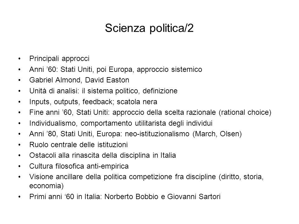 Scienza politica/3 Specifica identità della scienza politica; attenzione al linguaggio Influenza americana; scienza empirica Verifica empirica, spiegazione descrittiva, avalutatività Che cosè la politica.