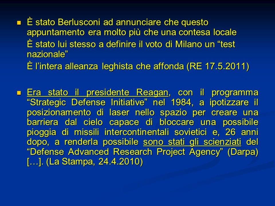 È stato Berlusconi ad annunciare che questo appuntamento era molto più che una contesa locale È stato Berlusconi ad annunciare che questo appuntamento