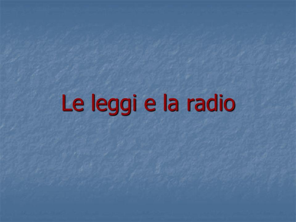 Le leggi e la radio