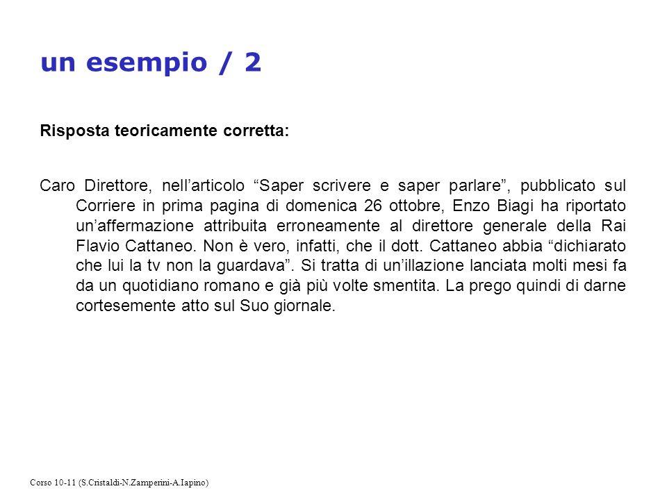 effetto boomerang Una smentita è una notizia data due volte La vendetta del giornalista: il filo di nota >>>> Corso 10-11 (S.Cristaldi-N.Zamperini-A.Iapino)