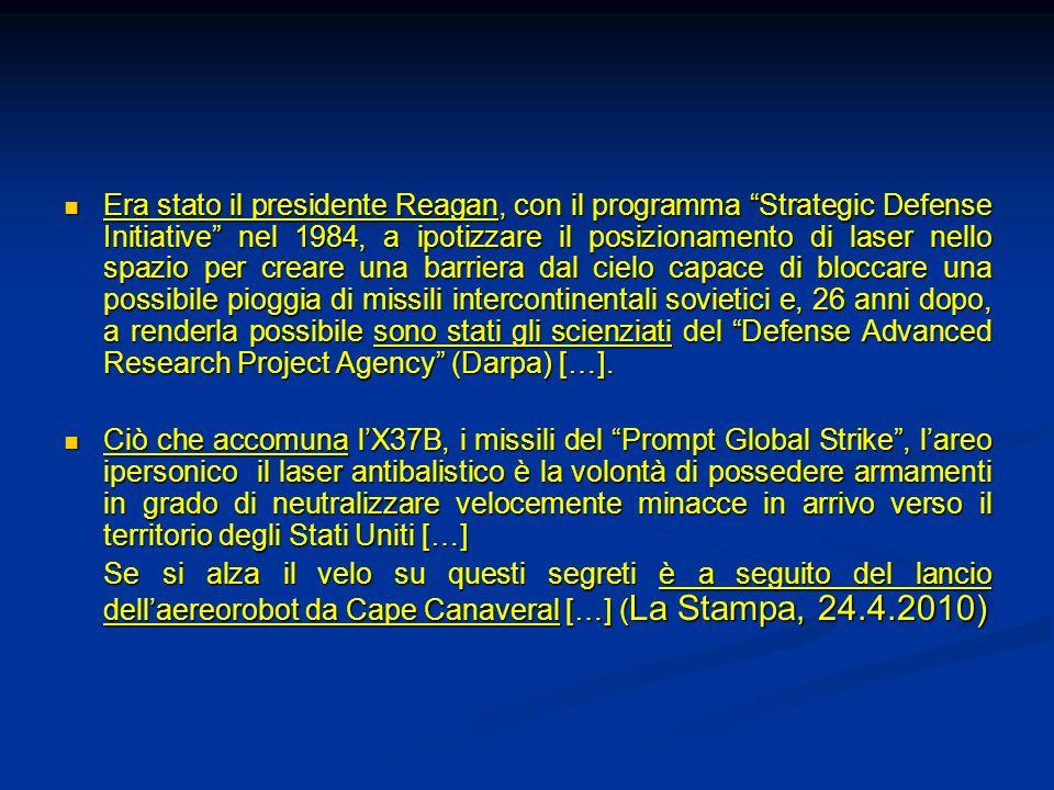 Era stato il presidente Reagan, con il programma Strategic Defense Initiative nel 1984, a ipotizzare il posizionamento di laser nello spazio per crear