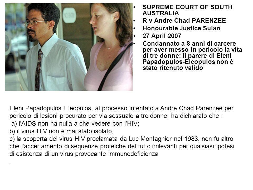 SUPREME COURT OF SOUTH AUSTRALIA R v Andre Chad PARENZEE Honourable Justice Sulan 27 April 2007 Condannato a 8 anni di carcere per aver messo in peric