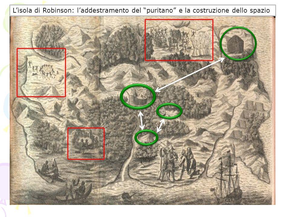 Lisola di Robinson: laddestramento del puritano e la costruzione dello spazio