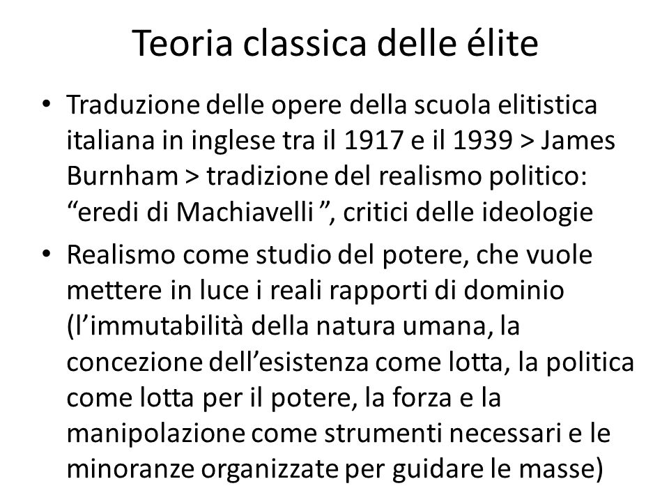 Teoria classica delle élite Traduzione delle opere della scuola elitistica italiana in inglese tra il 1917 e il 1939 > James Burnham > tradizione del