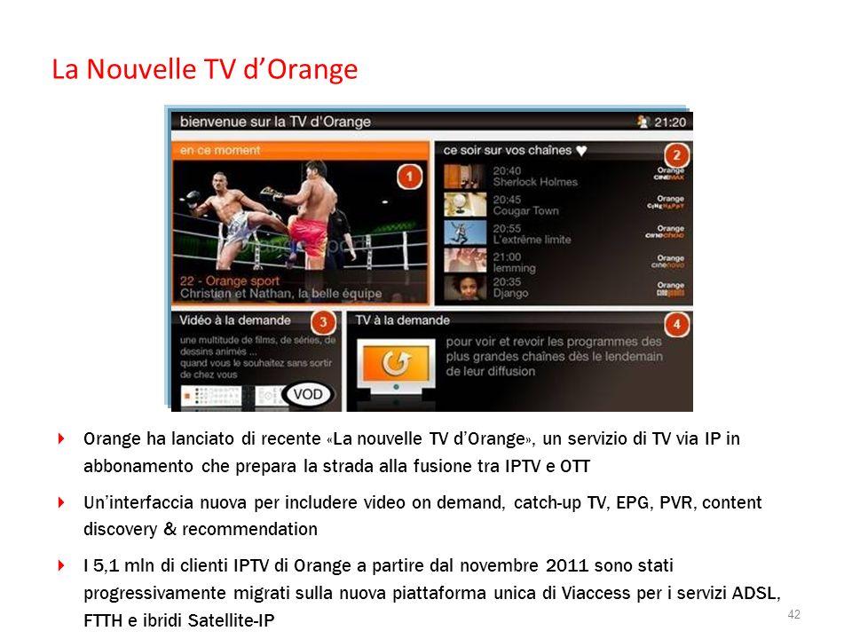 La Nouvelle TV dOrange Orange ha lanciato di recente «La nouvelle TV dOrange», un servizio di TV via IP in abbonamento che prepara la strada alla fusi