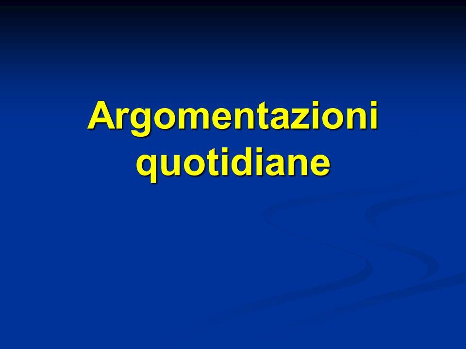 Argomento ad metum Appello alla paura, argomento basato su dati extrarazionali, vedi analisi di Cantù su Fallaci, in Così casca lasino, p.