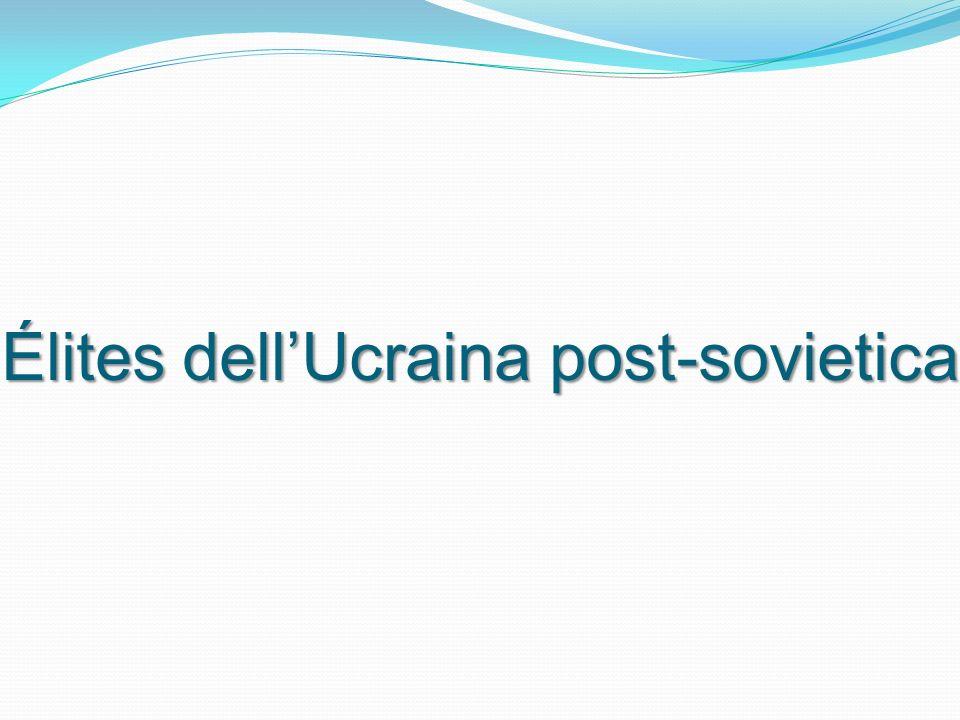 Élites dellUcraina post-sovietica