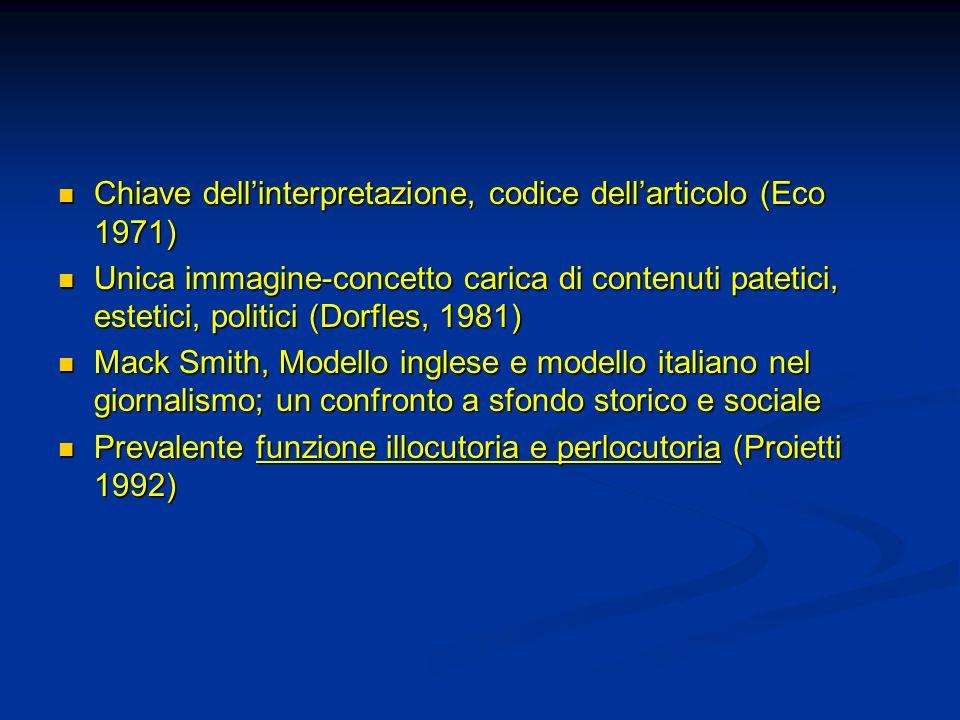 Chiave dellinterpretazione, codice dellarticolo (Eco 1971) Chiave dellinterpretazione, codice dellarticolo (Eco 1971) Unica immagine-concetto carica d