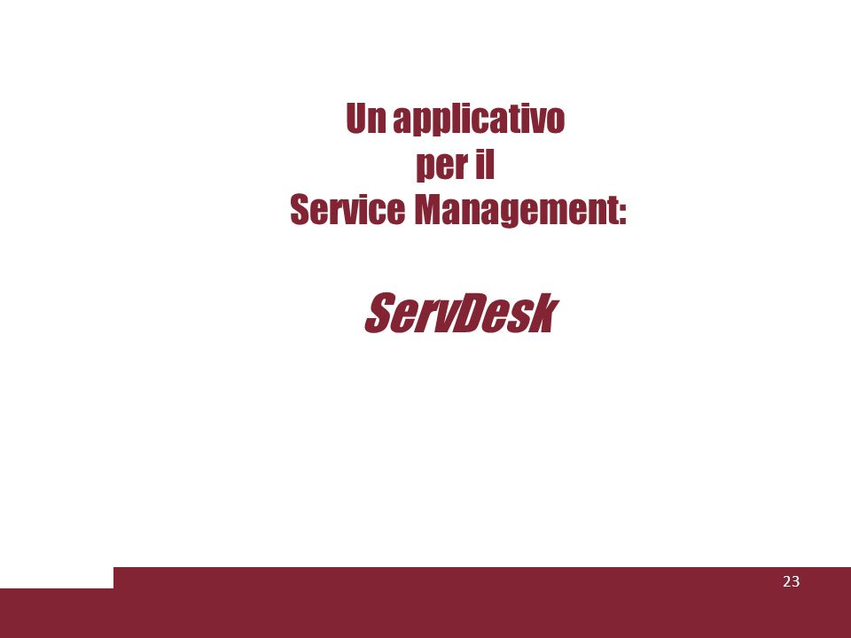 Un applicativo per il Service Management: ServDesk 23