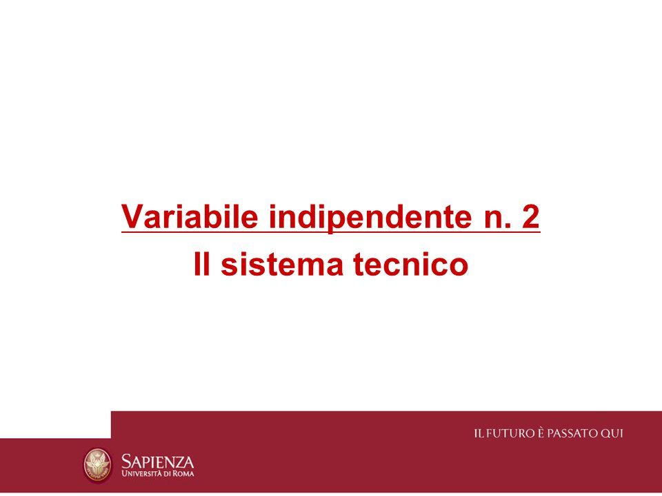 Sistema tecnico = insieme degli strumenti e dei mezzi utilizzati nel nucleo operativo per trasformare gli input in output 3 tipi di sistemi tecnici di produzione (J.
