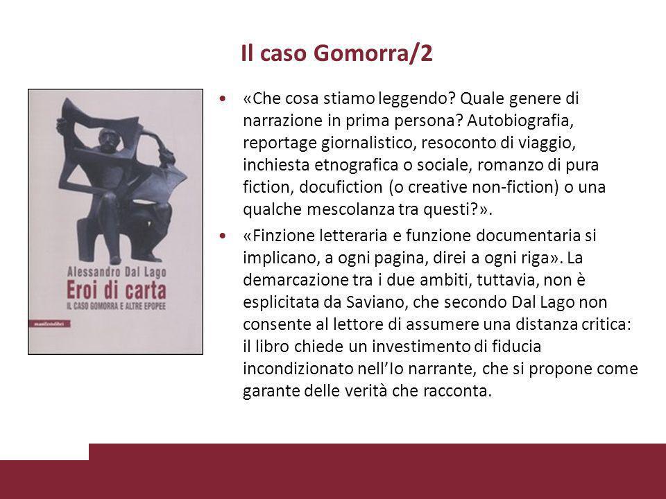 Il caso Gomorra/2 «Che cosa stiamo leggendo. Quale genere di narrazione in prima persona.