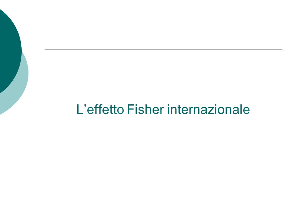 Leffetto Fisher internazionale