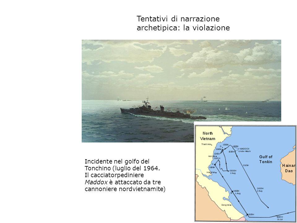 IL VIETNAM: I MEDIA SCHIERATI Incidente nel golfo del Tonchino (luglio del 1964. Il cacciatorpediniere Maddox è attaccato da tre cannoniere nordvietna