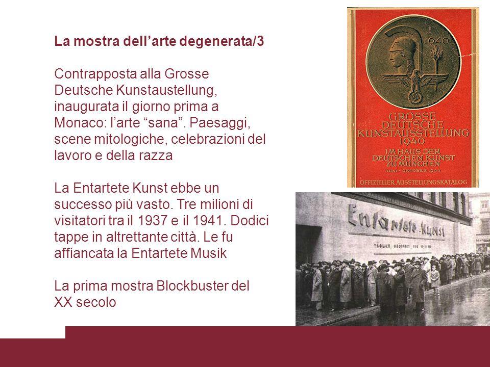 La mostra dellarte degenerata/3 Contrapposta alla Grosse Deutsche Kunstaustellung, inaugurata il giorno prima a Monaco: larte sana. Paesaggi, scene mi