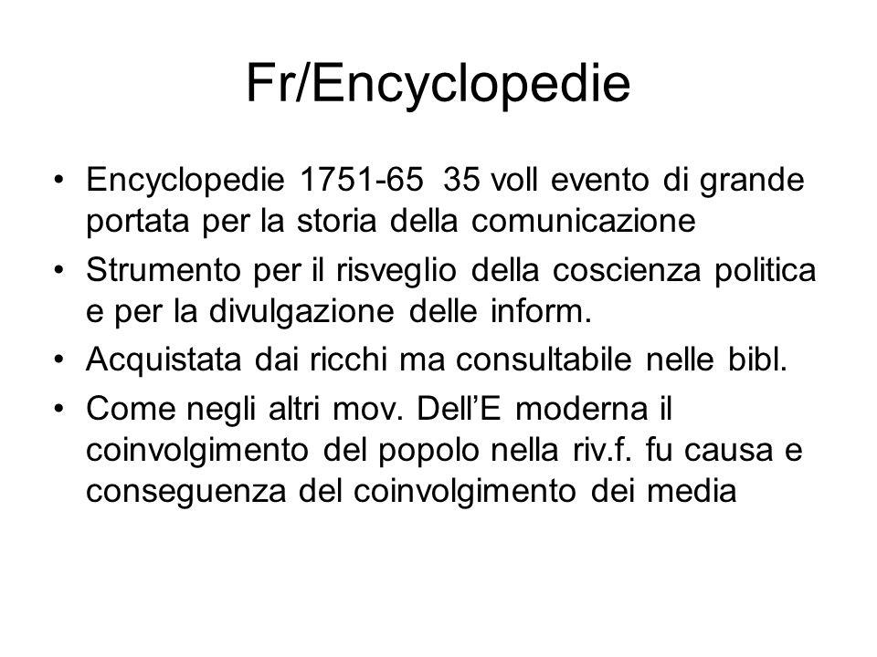 Fr/Encyclopedie Encyclopedie 1751-65 35 voll evento di grande portata per la storia della comunicazione Strumento per il risveglio della coscienza pol