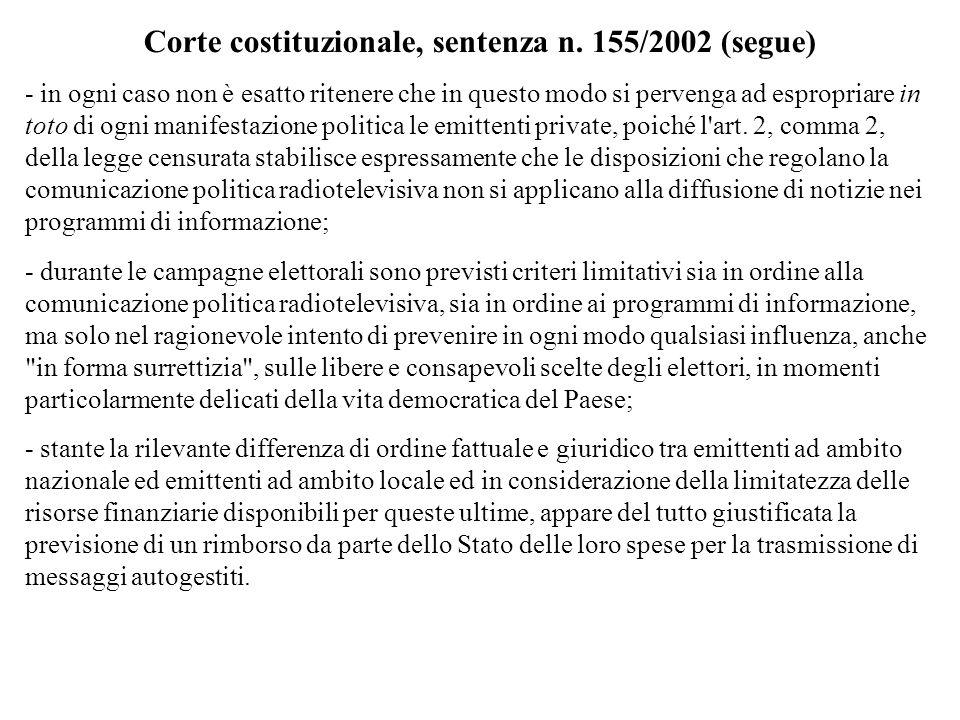 Corte costituzionale, sentenza n. 155/2002 (segue) - in ogni caso non è esatto ritenere che in questo modo si pervenga ad espropriare in toto di ogni