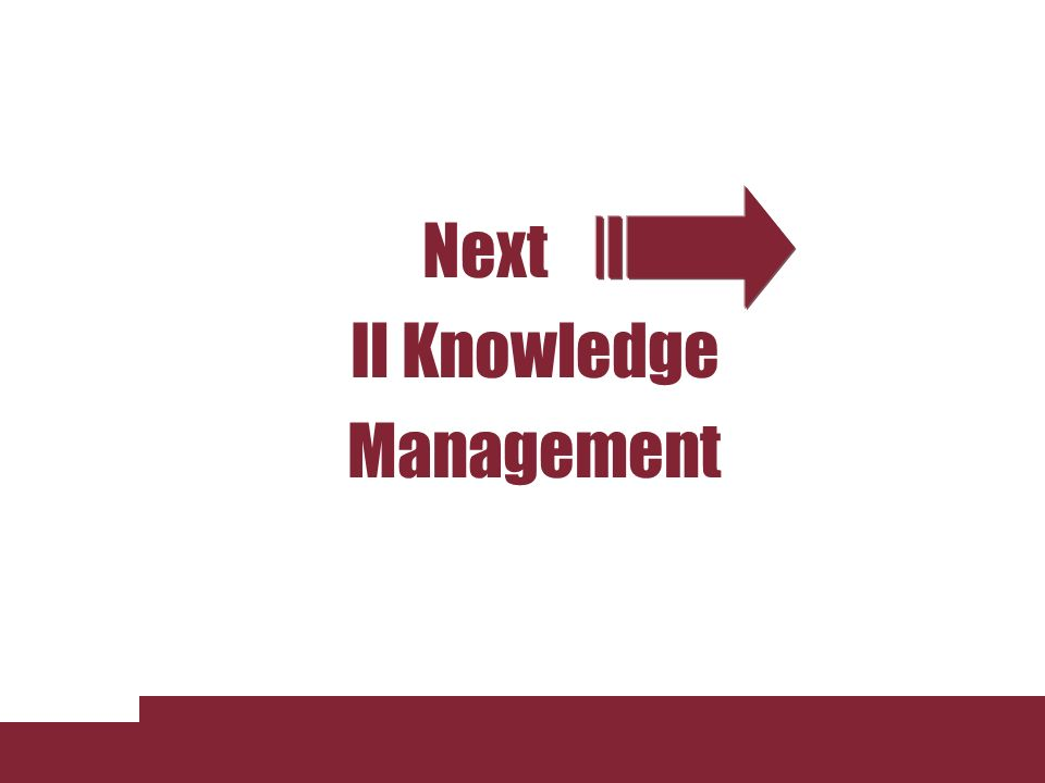 Next Il Knowledge Management