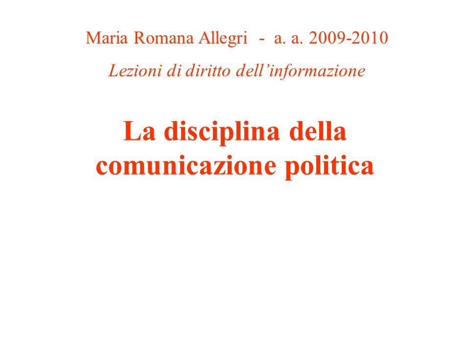 La disciplina della comunicazione politica Maria Romana Allegri - a.