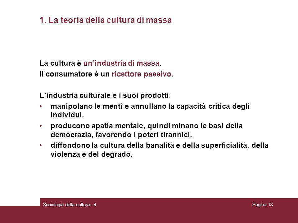 Sociologia della cultura - 4Pagina 13 1.