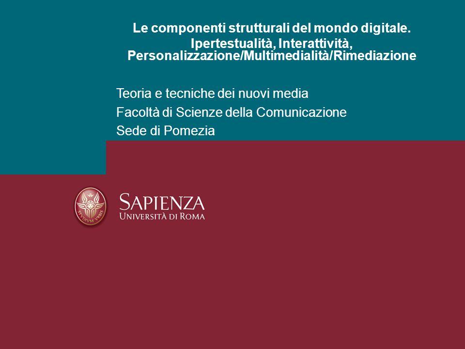 Le componenti strutturali del mondo digitale.