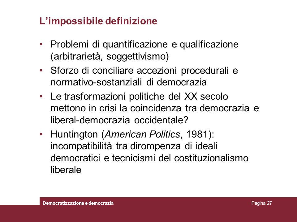 Limpossibile definizione Problemi di quantificazione e qualificazione (arbitrarietà, soggettivismo) Sforzo di conciliare accezioni procedurali e norma