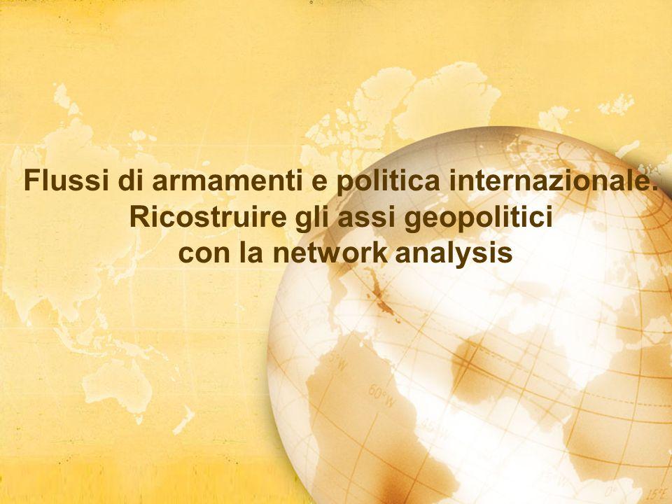 Flussi di armamenti e politica internazionale.