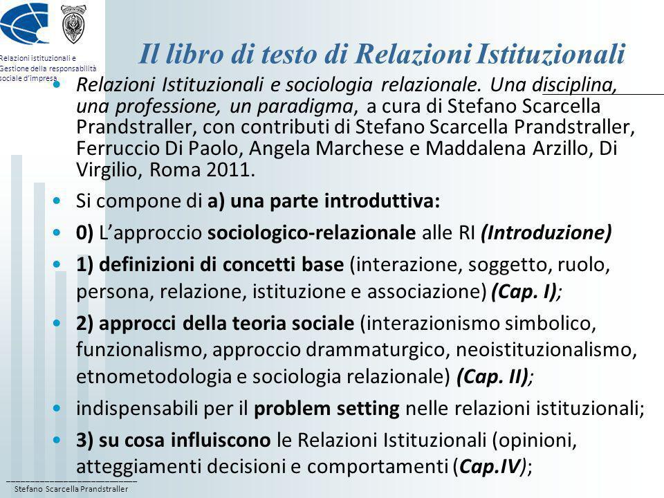 ____________________________ Stefano Scarcella Prandstraller Relazioni istituzionali e Gestione della responsabilità sociale dimpresa Il libro di test