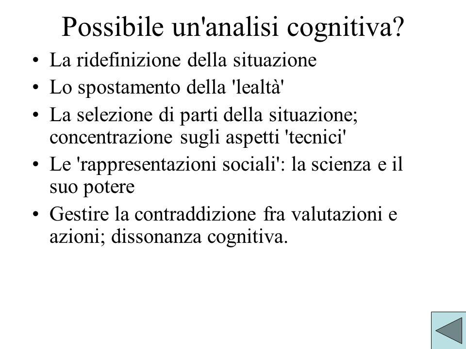 Possibile un analisi cognitiva.