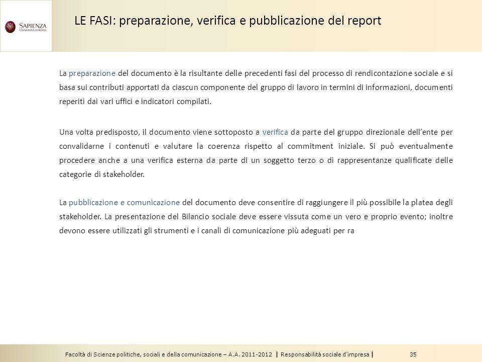 Facoltà di Scienze politiche, sociali e della comunicazione – A.A. 2011-2012 | Responsabilità sociale dimpresa | 35 La preparazione del documento è la