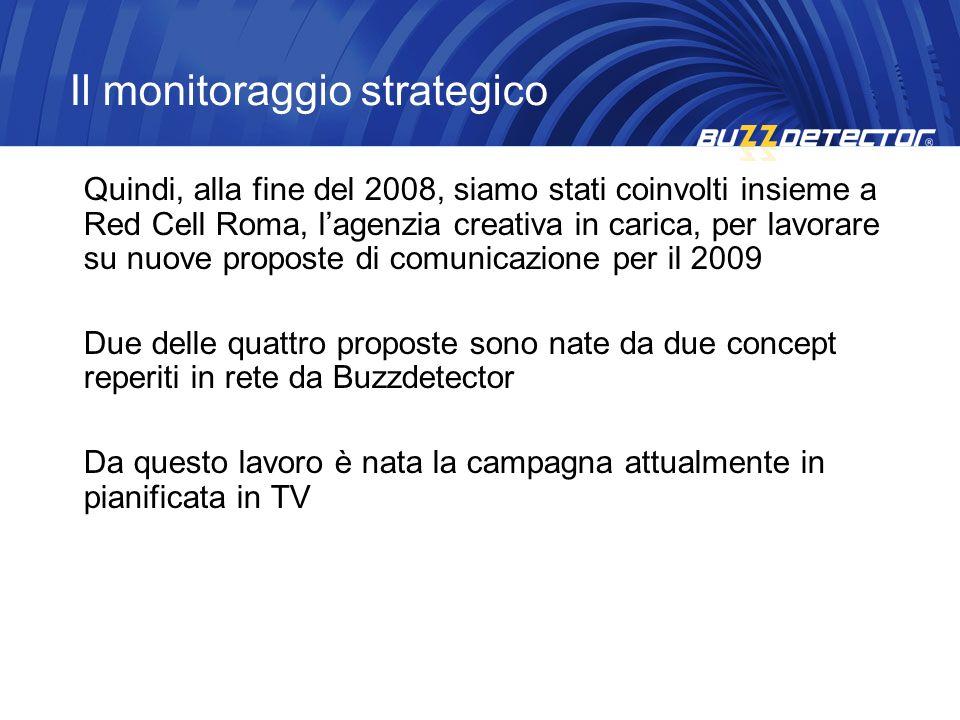 Quindi, alla fine del 2008, siamo stati coinvolti insieme a Red Cell Roma, lagenzia creativa in carica, per lavorare su nuove proposte di comunicazion