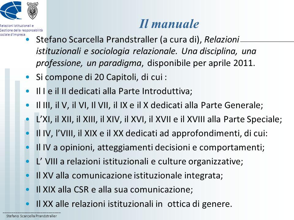 ____________________________ Stefano Scarcella Prandstraller Relazioni istituzionali e Gestione della responsabilità sociale dimpresa Il manuale Stefa
