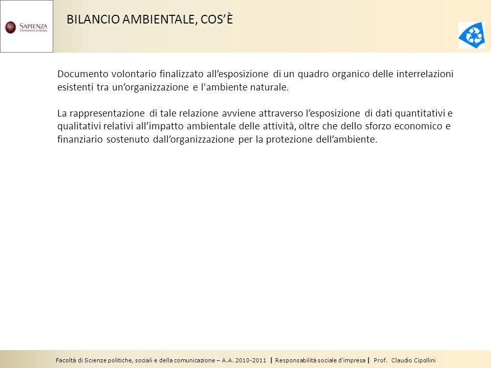 Facoltà di Scienze politiche, sociali e della comunicazione – A.A. 2010-2011 | Responsabilità sociale dimpresa | Prof. Claudio Cipollini BILANCIO AMBI