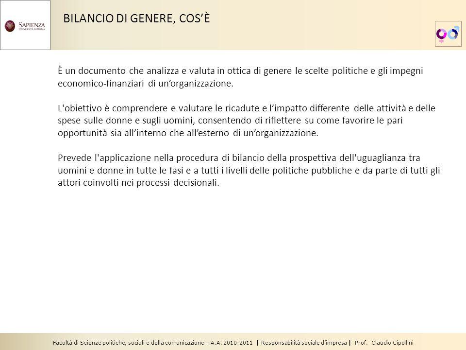 Facoltà di Scienze politiche, sociali e della comunicazione – A.A. 2010-2011 | Responsabilità sociale dimpresa | Prof. Claudio Cipollini BILANCIO DI G