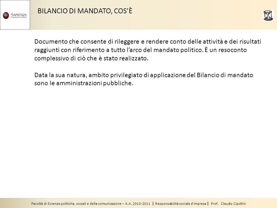Facoltà di Scienze politiche, sociali e della comunicazione – A.A. 2010-2011 | Responsabilità sociale dimpresa | Prof. Claudio Cipollini BILANCIO DI M