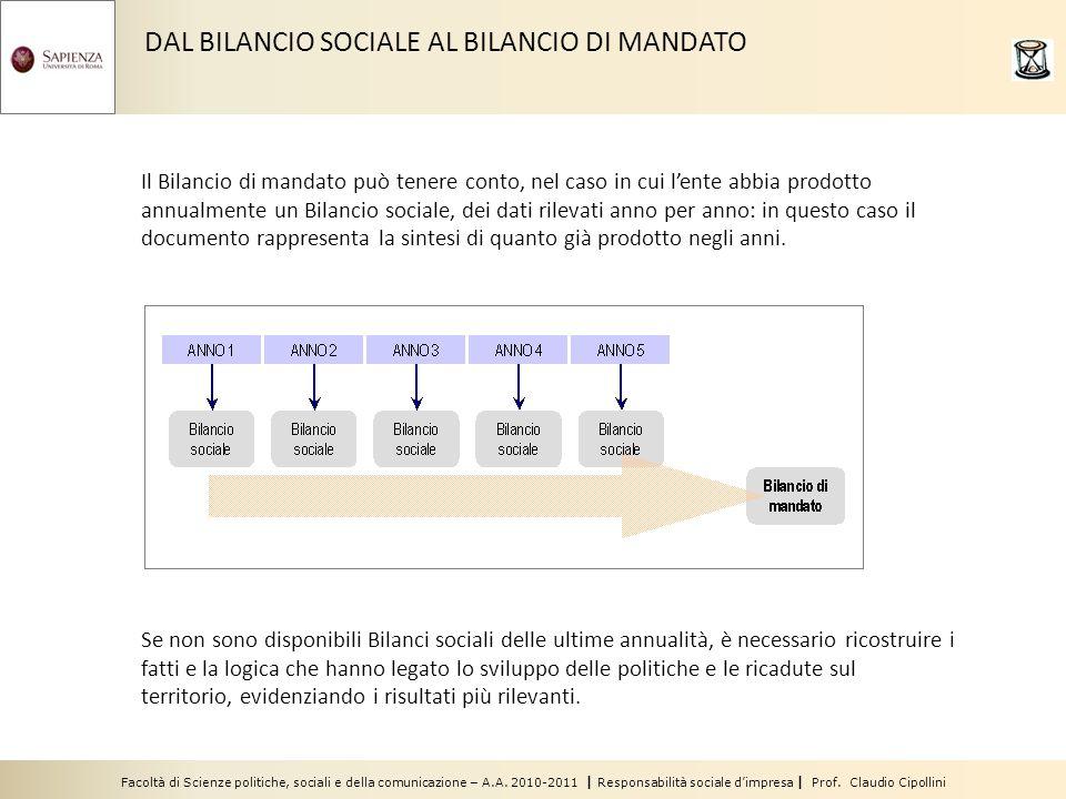 Facoltà di Scienze politiche, sociali e della comunicazione – A.A. 2010-2011 | Responsabilità sociale dimpresa | Prof. Claudio Cipollini DAL BILANCIO