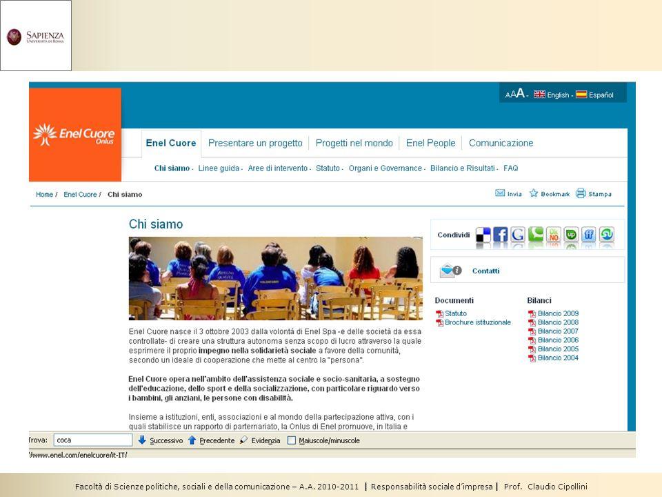 Facoltà di Scienze politiche, sociali e della comunicazione – A.A. 2010-2011 | Responsabilità sociale dimpresa | Prof. Claudio Cipollini