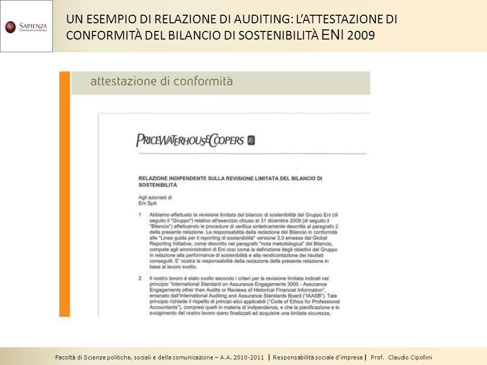 Facoltà di Scienze politiche, sociali e della comunicazione – A.A. 2010-2011 | Responsabilità sociale dimpresa | Prof. Claudio Cipollini UN ESEMPIO DI