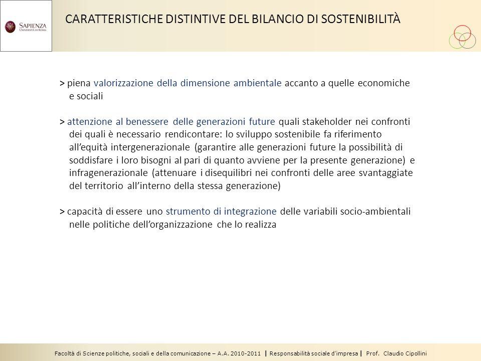 Facoltà di Scienze politiche, sociali e della comunicazione – A.A. 2010-2011 | Responsabilità sociale dimpresa | Prof. Claudio Cipollini CARATTERISTIC