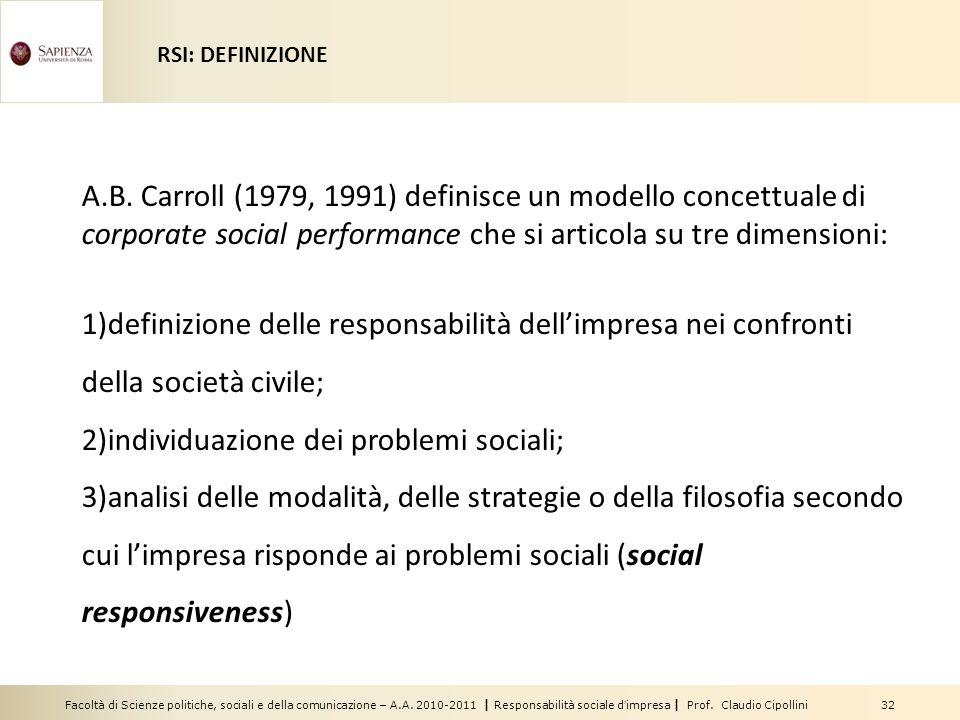 Facoltà di Scienze politiche, sociali e della comunicazione – A.A. 2010-2011 | Responsabilità sociale dimpresa | Prof. Claudio Cipollini 32 A.B. Carro