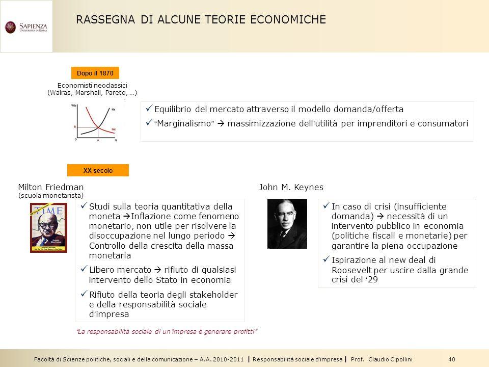 Facoltà di Scienze politiche, sociali e della comunicazione – A.A. 2010-2011 | Responsabilità sociale dimpresa | Prof. Claudio Cipollini 40 RASSEGNA D