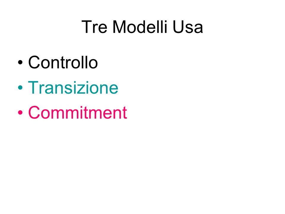 Tre Modelli Usa Controllo Transizione Commitment