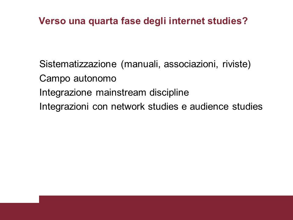Verso una quarta fase degli internet studies.