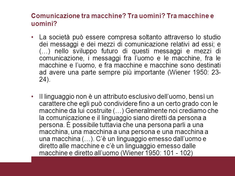 Comunicazione tra macchine. Tra uomini. Tra macchine e uomini.