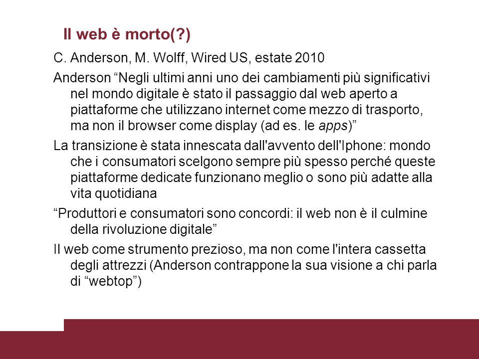 Il web è morto(?) C. Anderson, M.