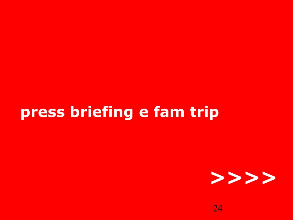 24 press briefing e fam trip >>>>