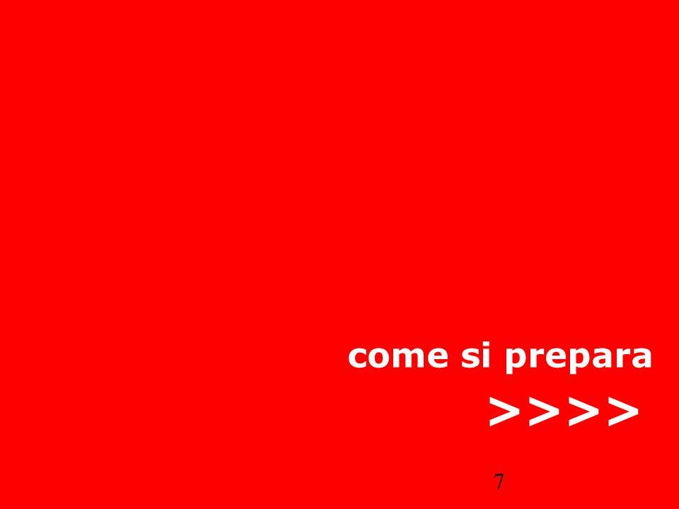 7 come si prepara >>>>