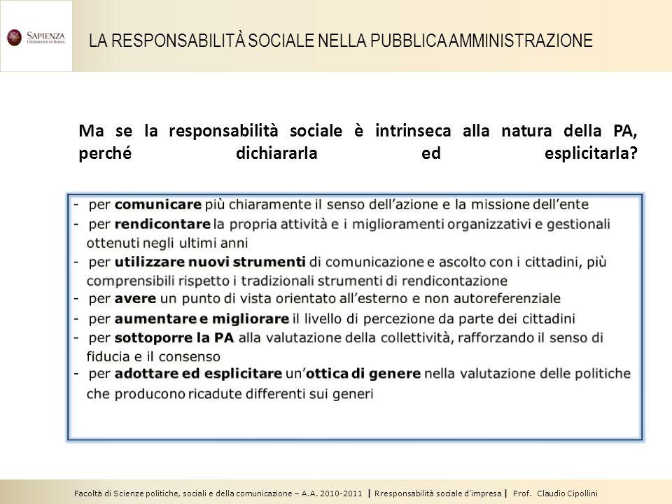 Facoltà di Scienze politiche, sociali e della comunicazione – A.A. 2010-2011 | Rresponsabilità sociale dimpresa | Prof. Claudio Cipollini Ma se la res