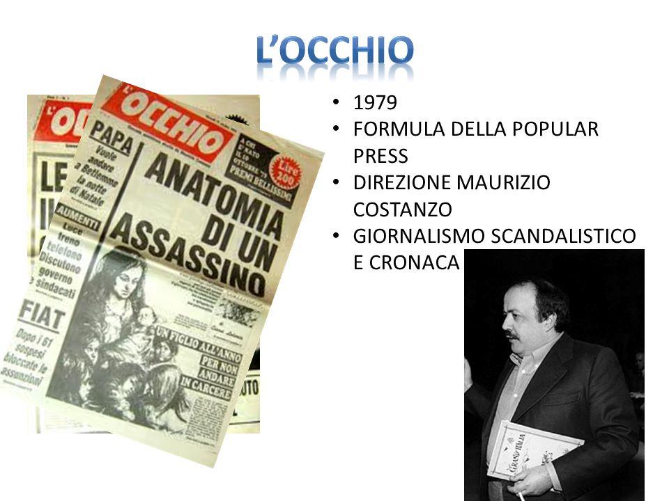 1979 FORMULA DELLA POPULAR PRESS DIREZIONE MAURIZIO COSTANZO GIORNALISMO SCANDALISTICO E CRONACA NERA
